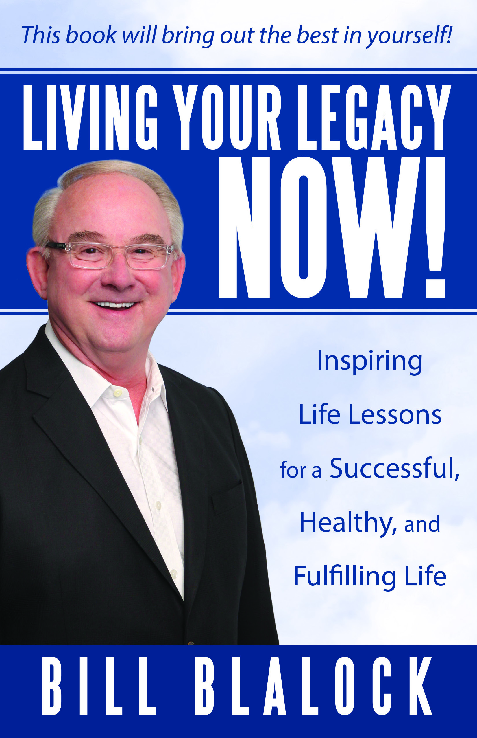 Living Your Legacy NOW! Book Cover